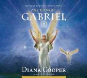 Meditation to Connect with Archangel Gabriel - Diana Cooper
